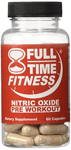 Full-Time Fitness Nitric Oxide Pre Workout Pills - NO Preworkout Supplements Best NO Bodybuilding Formula Works Fast Burn Fat and Build Muscle For Men and Women (60 Capsules)