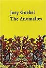 The Anomalies par Goebel