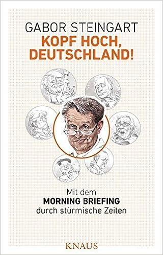 Kopf Hoch Deutschland Mit Dem Morning Briefing Durch Stürmische
