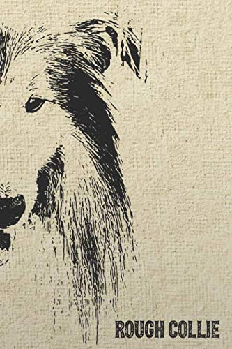 (Rough Collie Notebook: Stylish Lined Notebook For Long-Haired Collie Lovers (Pedigree Prints Dog Breed Notebooks and Journals))