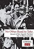 No Other Road to Take: The Memoirs of Mrs. Nguyen Thi Dinh