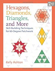Hexagons, Diamonds, Triangles, and More (That Patchwork Place)