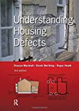 : Understanding Housing Defects by Duncan Marshall (2009-06-09)