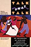 img - for Talk That Talk: An Anthology of African-American Storytelling book / textbook / text book