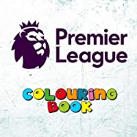 Premier League Colouring Book: Includes all 20 Premiership team logos to colour for the 2018-2019 football season - Unique kids birthday present / gift idea.