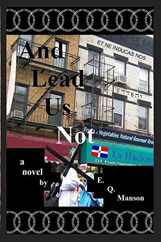 And Lead Us Not by Independently published