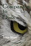 img - for Companion to Owls by Tessa West (2008-08-12) book / textbook / text book