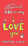 The illustrated ABC of why I love you