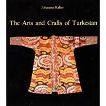 Arts And Crafts Of Turkestan