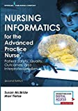 img - for Nursing Informatics for the Advanced Practice Nurse: Patient Safety, Quality, Outcomes, and Interprofessionalism, Second Edition - New Chapters - 2016 AJN Book of the Year Award Winner book / textbook / text book