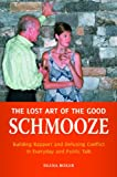 The Lost Art of the Good Schmooze, Diana Boxer, 0313383413