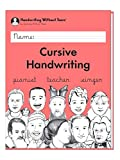 Learning Without Tears - Cursive Handwriting Student Workbook - Handwriting Without Tears Series - 3rd Grade Writing Book - Cursive Writing Skills and Language Arts Lessons - For School or Home Use