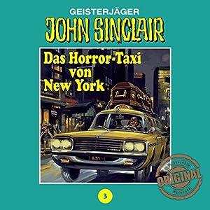 Das Horror-Taxi von New York (John Sinclair - Tonstudio Braun Klassiker 3) Hörspiel