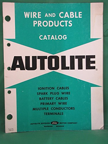 1962 Autolite Wire & Cable Products Catalog (Wire Autolite)