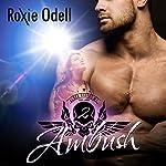 Ambush: Black Riders Motorcycle Club Series, Volume 2 | Roxie Odell