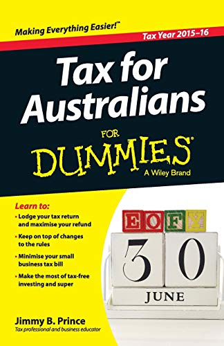 Tax for Australians For Dummies (For Dummies (Business & Personal Finance))