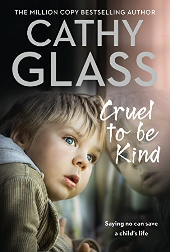 Cruel to Be Kind: Saying no can save a child's - Glasses Kind Of