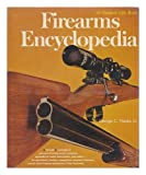 Firearms Encyclopedia, Nonte, George, 0060132132