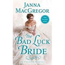 The Bad Luck Bride (The Cavensham Heiresses)