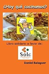 Hoy que cocinamos: Edicion Especial SOLC (Spanish Edition) Paperback