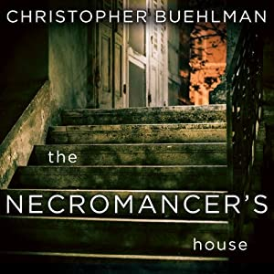 The Necromancer's House Audiobook