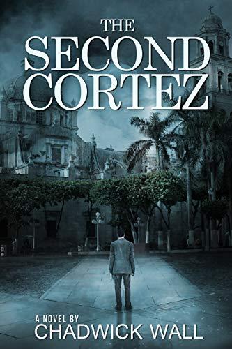 The Second Cortez (English Edition)