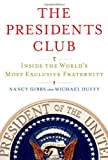 Book cover image for The Presidents Club: Inside the World's Most Exclusive Fraternity