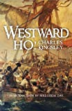 Westward Ho!, Kingsley, Charles, 1841586358