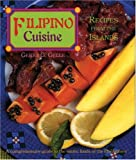 Filipino Cuisine: Recipes from the Islands (Red Crane Cookbook Series)