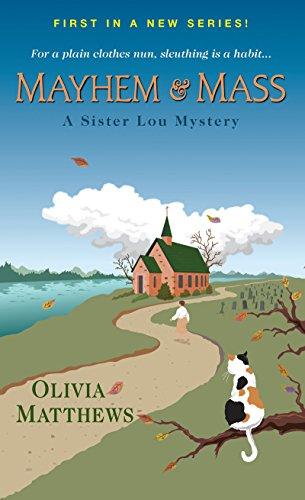 Mayhem & Mass (A Sister Lou Mystery) by [Matthews, Olivia]