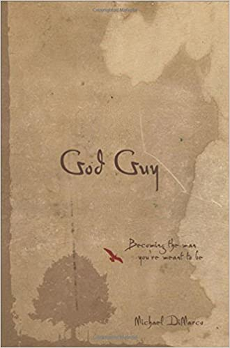 God Guy: Becoming the Man Youre Meant to Be