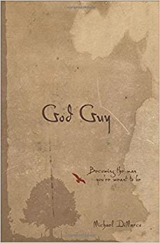 \\TXT\\ God Guy: Becoming The Man You're Meant To Be. Drilling Nestle miles historic pelicula