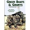 Green Boats & Grunts