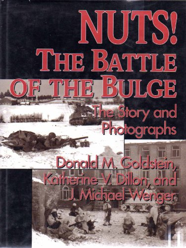 Nuts! Battle of the Bulge (H) (World War II Commemorative Series)