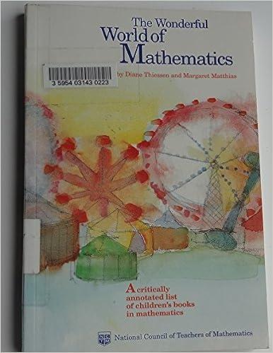 The Wonderful World of Mathematics: A Critically Annotated