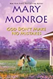 god dont make no mistakes - God Don't Make No Mistakes by Monroe, Mary [Hardcover(2012/6/1)]