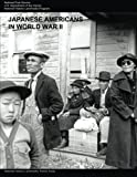 img - for Japanese Americans in World War II: A National Historic Landmarks Theme Study book / textbook / text book