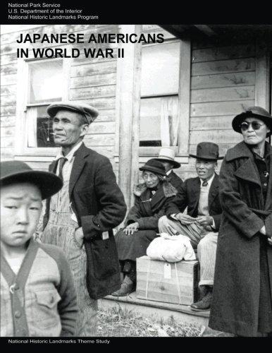 Read Online Japanese Americans in World War II: A National Historic Landmarks Theme Study ebook