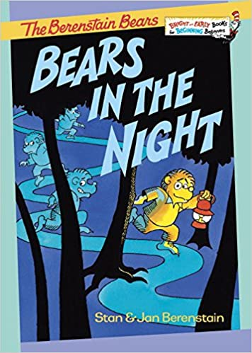 Amazon.com: Bears in the Night (0079808822862): Stan Berenstain ...