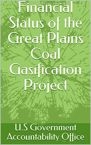 Financial Status of the Great Plains Coal Gasification Project