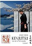 Kenjutsu: The Art of the Samurai Vol 7