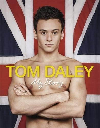 My Story by Tom Daley (2012-05-01)
