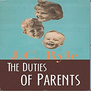 The Duties of Parents Audiobook