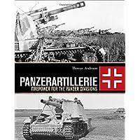 Panzerartillerie: Firepower for the Panzer Divisions