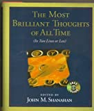 The Most Brilliant Thoughts of all Time, 1st, First Edition