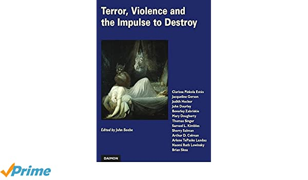 Terror, Violence and the Impulse to Destroy: Perspectives from Analytical Psychology