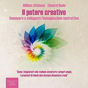 Il potere creativo [Creative Power] Audiobook
