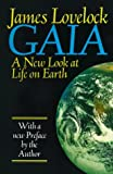 By James Lovelock Gaia: A New Look at Life on Earth (New edition) [Paperback]