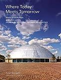 Where Today Meets Tomorrow: Eero Saarinen and the