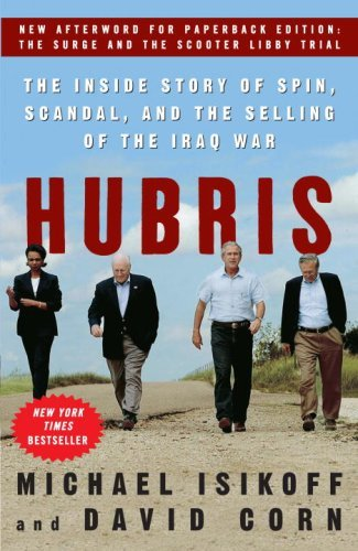 Hubris: The Inside Story of Spin, Scandal, and the Selling of the Iraq War cover